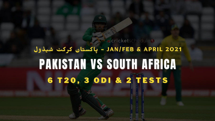 Pakistan vs South Africa Schedule 2021