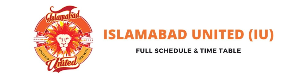 islamabad united schedule