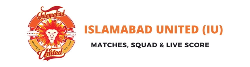 Islamabad United PSL Team, Squad, Schedule, Live Score