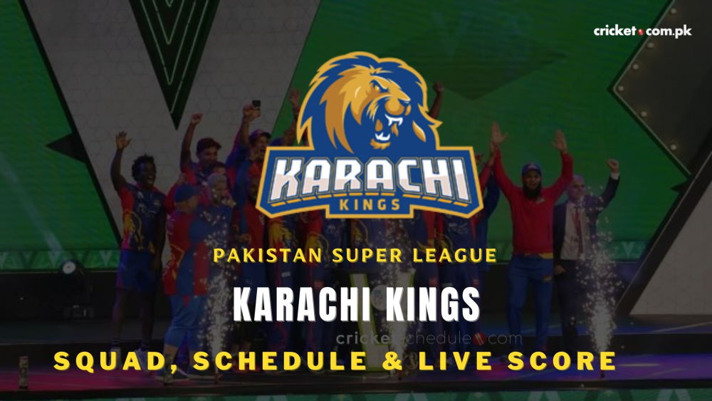 Karachi Kings Team, Squads, Schedule and Wiki