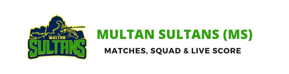 Multan Sultans PSL Team, Squad, Schedule, Live Score