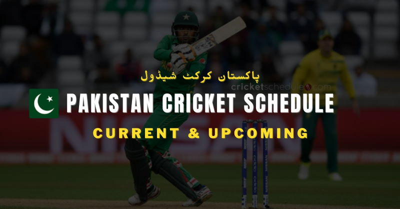 Pakistan Cricket Schedule 2021 - 2022