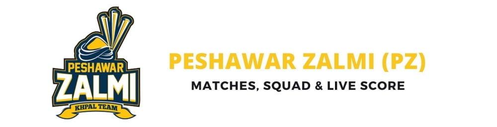 Peshawar Zalmi PSL Team, Squad, Schedule, Live Score