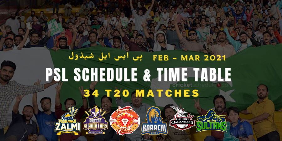 PSL Schedule, Time Table & Fixtures